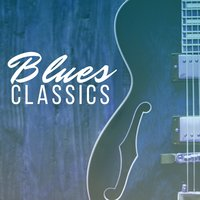 Best of Blues - Original Blues Classics — сборник
