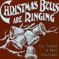 Christmas Bells Are Ringing — Cal Tjader, Mary Stallings