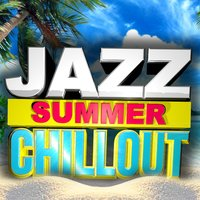 Jazz Summer Chillout — сборник