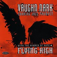 Flying High — Vaughn Nark