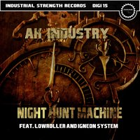 Night Hunt Machine — Ak-Industry