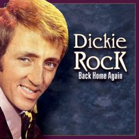 Back Home Again — Dickie Rock