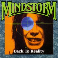 Back to Reality — Mindstorm