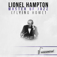 Master of Jazz (Flying Home) — Lionel Hampton