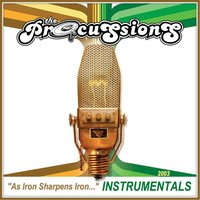 As Iron Sharpens Iron Instrumentals — The Procussions