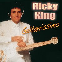 Ricky King - Guitarrissimo — Ricky King