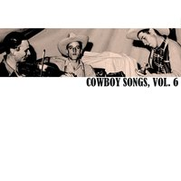 Cowboy Songs, Vol. 6 — сборник