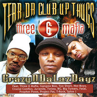 CrazyNDaLazDayz — Tear Da Club Up Thugs