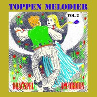 Toppen melodier dragspel accordion, Vol. 2 — сборник