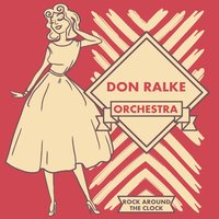 Rock Around the Clock — Don Ralke Orchestra