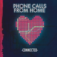 Connected — Phone Calls from Home