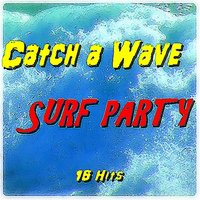 Catch a Wave: Surf Party — сборник