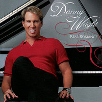 Real Romance — Danny Wright