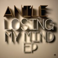 Losing My Mind — Anile
