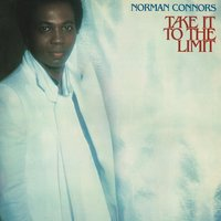 Take It To The Limit — Norman Connors