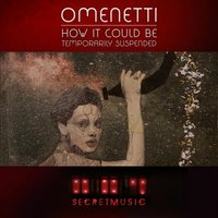How It Could Be — Omenetti