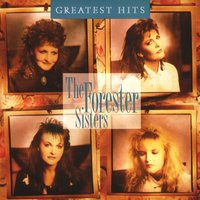 Greatest Hits — The Forester Sisters