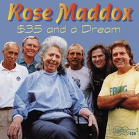 $35 And A Dream — Rose Maddox