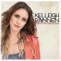 Sorry On The Rocks — Kelleigh Bannen