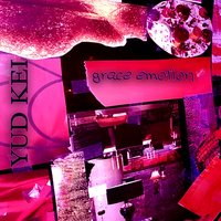 Grace Emotion — Yud Kei