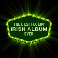 The Best Feckin' Irish Music Album Ever — сборник