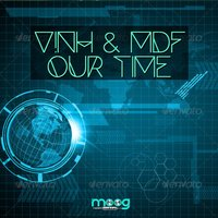 Our Time — MDF, V!NH, V!NH, MDF