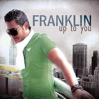 Up to You — Franklin