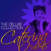 The Deluxe Collection: Caterina Valente — Caterina Valente