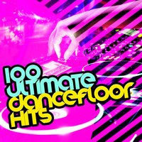 100 Ultimate Dancefloor Hits — Ultimate Dance Hits, Dance DJ, EDM Dance Music, Dance DJ|EDM Dance Music|Ultimate Dance Hits