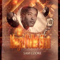 The Mega Collection — Sam Cooke & Dinah Washington