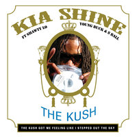 The Kush - EP — Kia Shine, Shawty Lo, Young Buck, 8-Ball
