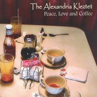 Peace, Love and Coffee — The Alexandria Kleztet