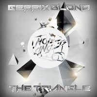The Triangle — Geppix Blond