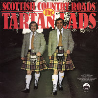 Scottish Country Roads — The Tartan Lads