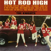 Hot Rod High — The Knights