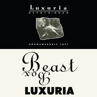 Unanswerable Lust / Beast Box — Luxuria