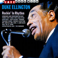 Rockin' in Rhythm — Duke Ellington