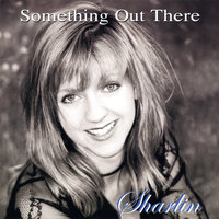 Something Out There — Sharlin