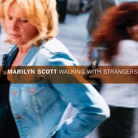 Walking with Strangers — Marilyn Scott
