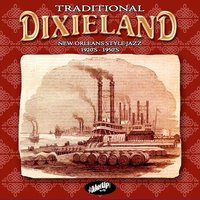 Traditional Dixieland New Orleans Style — сборник