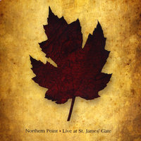 Live at St. James' Gate — Northern Point