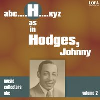 H as HODGES, Johnny, Vol. 2 — Johnny Hodges