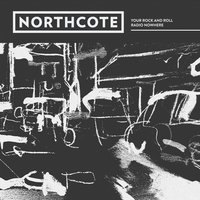 Your Rock and Roll — Northcote