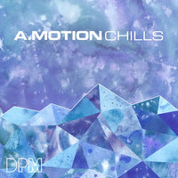Chills — A.Motion
