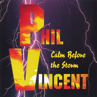 Calm Before the Storm — Phil Vincent
