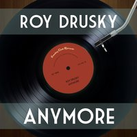 Anymore — Roy Drusky