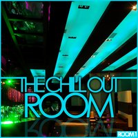 The Chill Out Room – Room 1 — сборник
