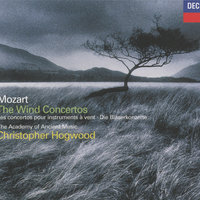Mozart: The Wind Concertos — Christopher Hogwood, The Academy of Ancient Music