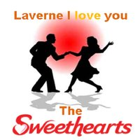 Laverne I Love You — The Sweethearts