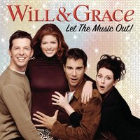 Will & Grace: Let The Music Out! — сборник
